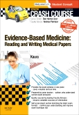 cover image - Crash Course Evidence-Based Medicine: Reading and Writing Medical Papers Updated Print + eBook edition
