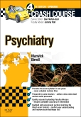 Crash Course Psychiatry Updated Edition: Elsevier eBook on VitalSource, 4th Edition