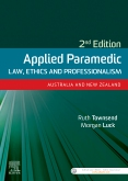 Applied Paramedic Law, Ethics and Professionalism, Second Edition