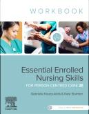 Essential Enrolled Nursing Skills for Person-Centred Care WorkBook