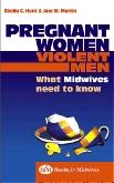 Pregnant Women, Violent Men