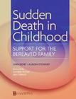 Sudden Death in Childhood