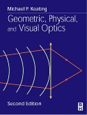 cover image - Geometric, Physical, and Visual Optics,2nd Edition
