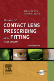 Manual of Contact Lens Prescribing and Fitting with CD-ROM, 3rd Edition