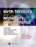 Birth Territory and Midwifery Guardianship