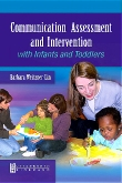 Communication Assessment and Intervention with Infants and Toddlers