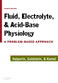 <b>Fluid, Electrolyte and Acid-Base Physiology,<br>4th Edition</b>