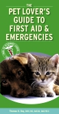 cover image - Pet Lover's Guide to First Aid and Emergencies