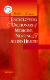 Miller-Keane Encyclopedia & Dictionary of Medicine, Nursing & Allied Health -- Revised Reprint, 7th Edition