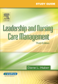 Study Guide for Leadership and Nursing Care Management, 3rd Edition
