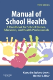 Manual of School Health, 3rd Edition