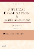 Physical Examination and Health Assessment DVD Series: DVD 2: Head, Eyes, and Ears, Version 2