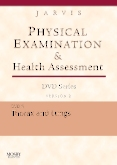 Physical Examination and Health Assessment DVD Series: DVD 5: Thorax and Lungs, Version 2