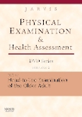Physical Examination and Health Assessment DVD Series: DVD 17: Head-To-Toe Examination of the Older Adult, Version 2