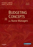 Evolve Resources for Budgeting Concepts for Nurse Managers, 4th Edition