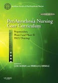 cover image - PeriAnesthesia Nursing Core Curriculum,2nd Edition