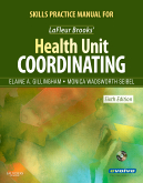 cover image - Skills Practice Manual for LaFleur Brooks' Health Unit Coordinating,6th Edition
