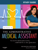Study Guide for Kinn's The Administrative Medical Assistant, 7th Edition