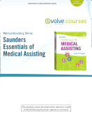 Medical Assisting Online for Saunders Essentials of Medical Assisting (User Guide and Access Code), 2nd Edition