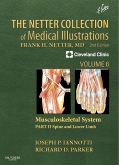 <b>The Netter Collection of Medical Illustrations: Musculoskeletal System, 2nd Edition<br>Book II - Spine and Lower Limb</b>