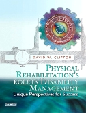 cover image - Physical Rehabilitation's Role in Disability Management - Elsevier eBook on VitalSource