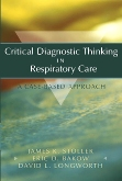 cover image - Critical Diagnostic Thinking in Respiratory Care - Elsevier eBook on VitalSource