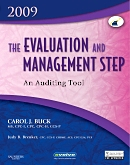 Evolve Resources for The Evaluation and Management Step: An Auditing Tool 2009 Edition