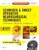 <b>Schmidek and Sweet Operative Neurosurgical Techniques, 6th Edition</b>