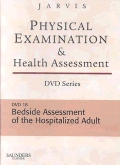 cover image - Physical Examination and Health Assessment DVD Series: DVD 18: Bedside Assessment of the Hospitalized Adult, Version 2
