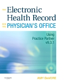 cover image - Evolve Resources for The Electronic Health Record for the Physician's Office