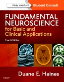Fundamental Neuroscience for Basic and Clinical Applications, 4th Edition