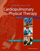 Essentials of Cardiopulmonary Physical Therapy, 3rd Edition