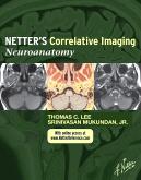 cover image - Netter's Correlative Imaging: Neuroanatomy