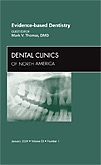 Evidence-based Dentistry, An Issue of Dental Clinics