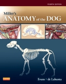 Miller's Anatomy of the Dog - Elsevier eBook on VitalSource, 4th Edition