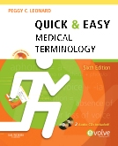 Quick & Easy Medical Terminology - Elsevier eBook on VitalSource, 6th Edition