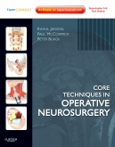<b>Core Techniques in Operative Neurosurgery</b>