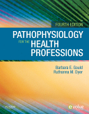 Pathophysiology for the Health Professions, 4th Edition