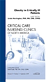 Obesity in Critically Ill Patients, An Issue of Critical Care Nursing Clinics