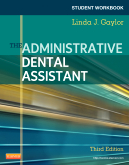 cover image - Student Workbook for The Administrative Dental Assistant,3rd Edition