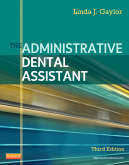 The Administrative Dental Assistant, 3rd Edition