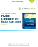 Health Assessment Online for Physical Examination and Health Assessment, Version 3, 6th Edition