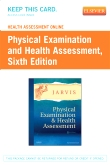 cover image - Health Assessment Online for Physical Examination and Health Assessment (User Guide and Access Code),6th Edition