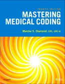 Mastering Medical Coding - Elsevier eBook on VitalSource, 4th Edition