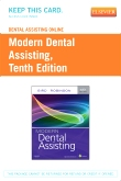 Dental Assisting Online (DAO) for Modern Dental Assisting (User Guide and Access Code), 10th Edition