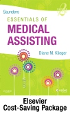 Saunders Essentials of Medical Assisting - Text, Workbook, and Virtual Medical Office Package, 2nd Edition