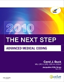 Evolve Resources for The Next Step, Advanced Medical Coding 2010 Edition