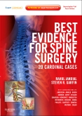 <b>Best Evidence for Spine Surgery: 20 Cardinal Cases</b>