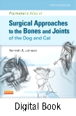 cover image - Piermattei's Atlas of Surgical Approaches to the Bones and Joints of the Dog and Cat - Elsevier eBook on VitalSource,5th Edition