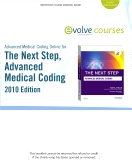 Advanced Medical Coding Online 2010 for The Next Step, Advanced Medical Coding 2010 Edition